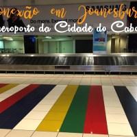 Conexão em Joanesburgo e aeroporto da Cidade do Cabo