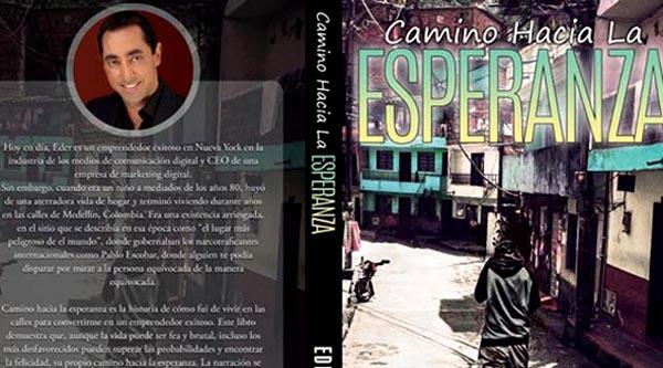 Eder Holguín lanza en español su libro 'Camino Hacia la Esperanza' en Consulado de Colombia el martes 21 de febrero