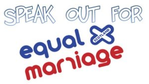 Scotland Speak Out For Marriage Equality