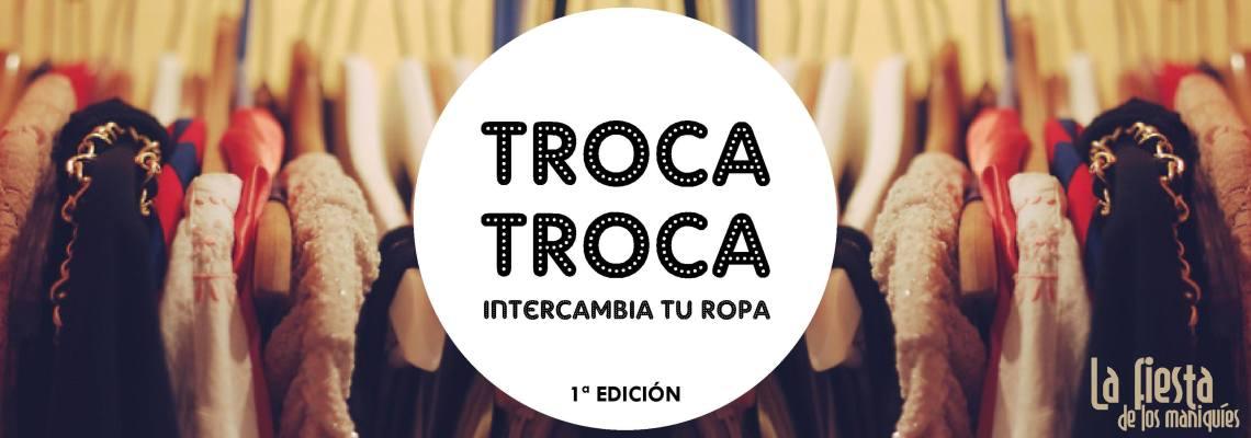 Intercambio de ropa, Troca Troca