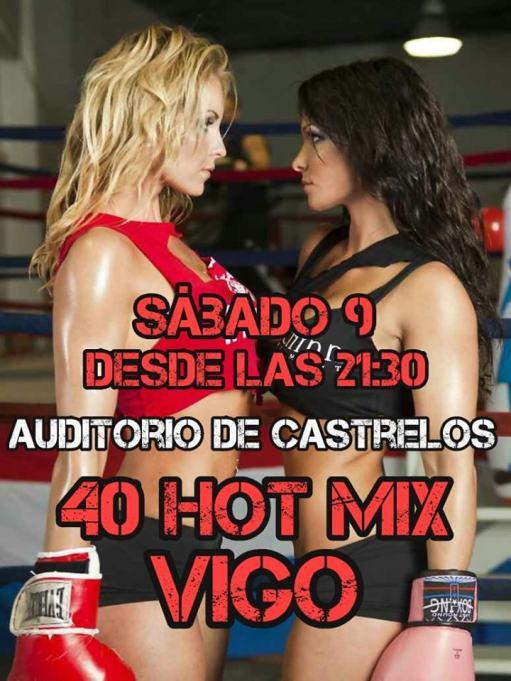 40 Hot Mix Vigo