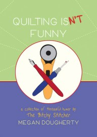 cover_Megan_QuiltingIsntFunny