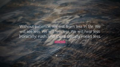 Patience Quotes (20 wallpapers) - Quotefancy