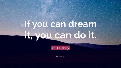 "Walt Disney Quote: ""If you can dream it, you can do it."" (28 wallpapers) - Quotefancy"