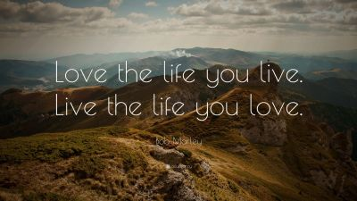 "Bob Marley Quote: ""Love the life you live. Live the life you love."" (25 wallpapers) - Quotefancy"