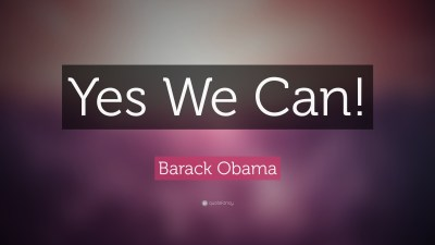 """Barack Obama Quote: """"Yes We Can!"""" (19 wallpapers) - Quotefancy"""