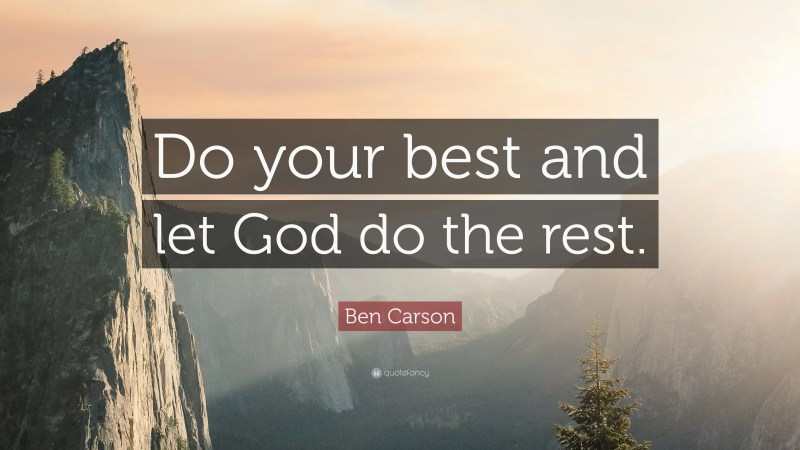 Large Of Do Your Best Quotes