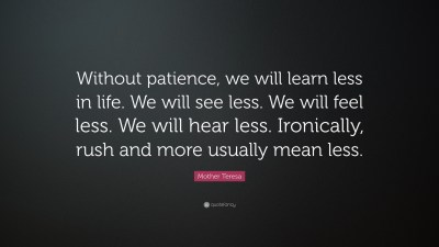 Patience Quotes (59 wallpapers) - Quotefancy