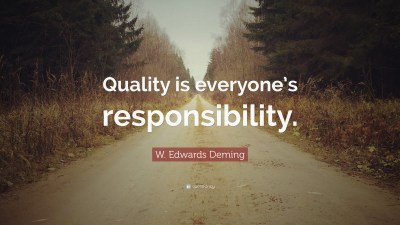 """W. Edwards Deming Quote: """"Quality is everyone's responsibility."""" (12 wallpapers) - Quotefancy"""