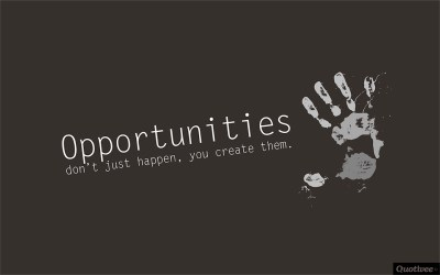 Opportunities Don't Just Happen - Inspirational Quotes | Quotivee