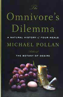 Omnivores Dilemma by Michael Pollan