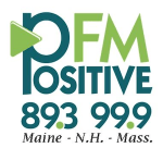 Positive FM PFM 89.3 WMSJ Portland 99.9 W260AS Lawrence Haverhill