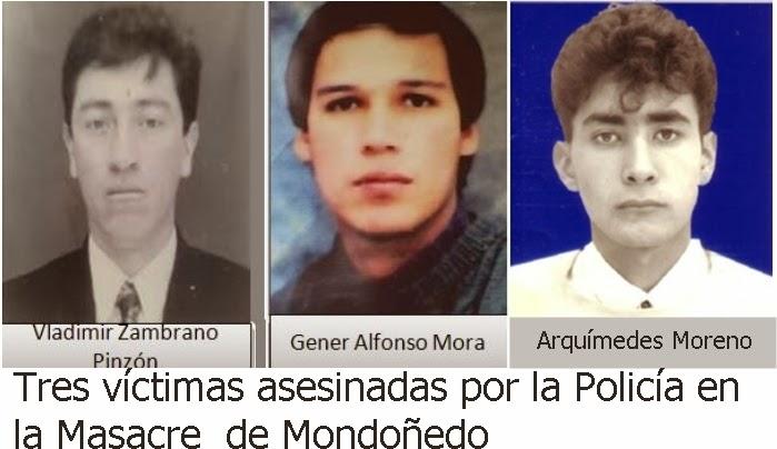 Militares. Policía. Masacre de Mondoñedo. Vladimir Zambrano Pinzón, Jennner Alfonso Mora y Arquímedes Moreno, asesinados por la Policía