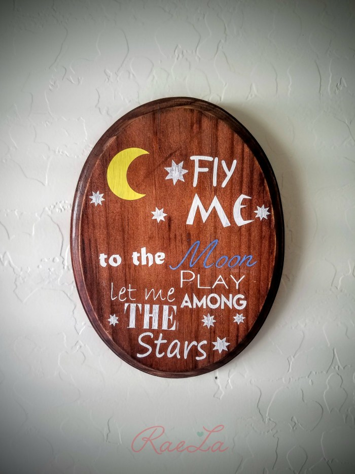 Fly me to the moon wooden sign