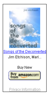 Songs of the Deconverted by Jim Etchison