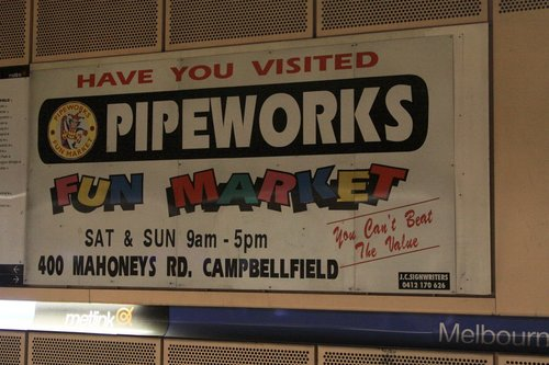 'Pipeworks Fun Market' advert still in place at Melbourne Central platform 3