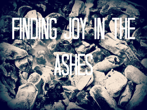 Finding Joy In The Ashes: Life Since Losing My Son