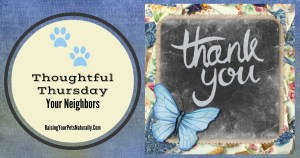 Thoughtful Thursday: Being Thoughtful   Your Neighbors