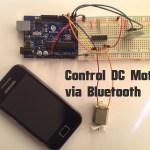 Arduino – Control DC Motor via Bluetooth