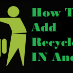 How To Add Recycle Bin In Android