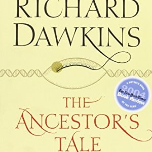 The-Ancestors-Tale-A-Pilgrimage-to-the-Dawn-of-Evolution-0