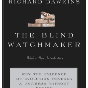 The-Blind-Watchmaker-Why-the-Evidence-of-Evolution-Reveals-a-Universe-without-Design-0
