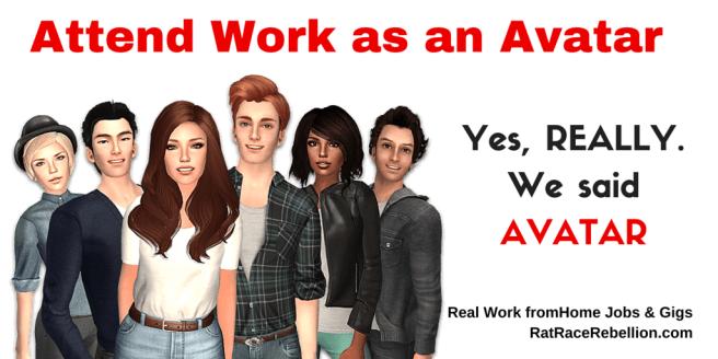 Attend Work as an Avatar