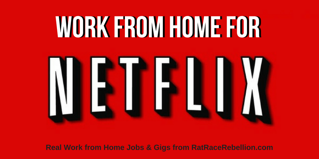 Work from Home for Netflix