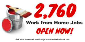 2,760 Legitimate Work from Home Jobs - OPEN NOW!