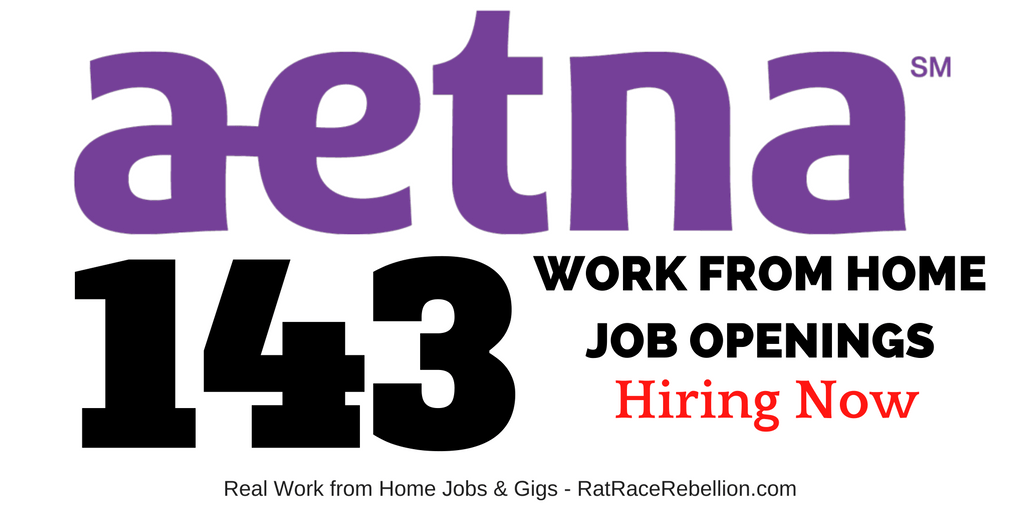 143 Telework Jobs OPEN NOW at Aetna - With Benefits
