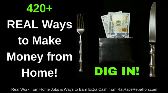 420+ Ways to Make Money from Home! Check our BIG LIST Now!