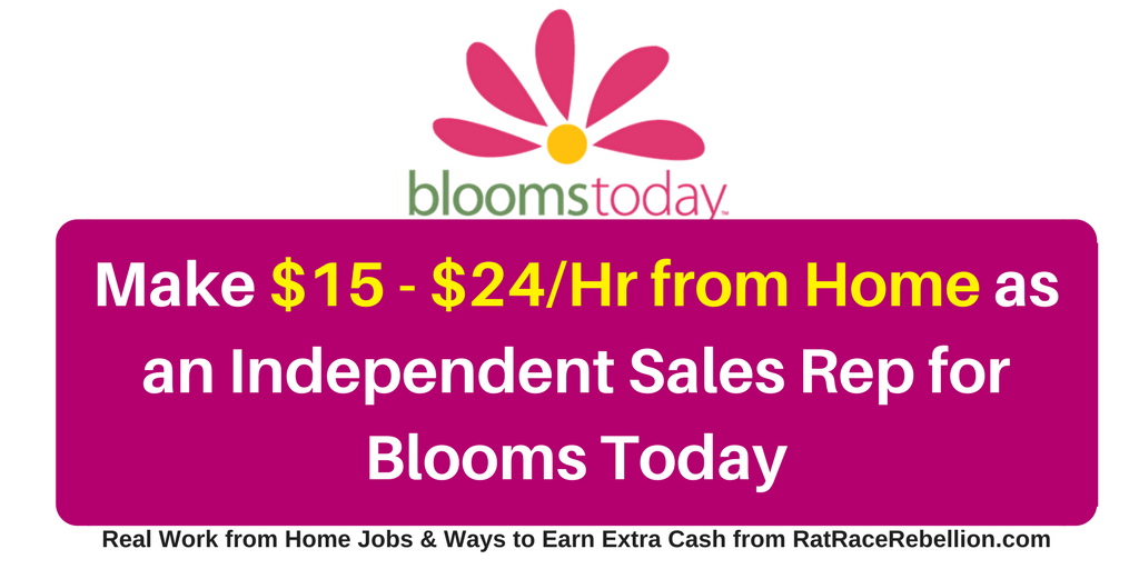 $15 - $24/Hour Working from Home for Blooms Today