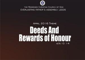 APRIL 2016 THEME - DEEDS AND REWARDS OF HONOUR