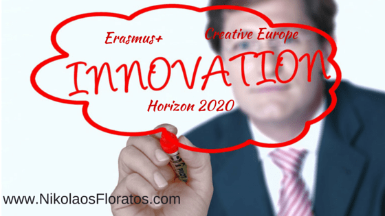 Address Innovation successfully in European Programmes such as in Horizon 2020, Erasmus+, Creative Europe