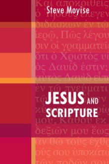 Steve Moyise, Jesus and Scripture - Logos Free Book