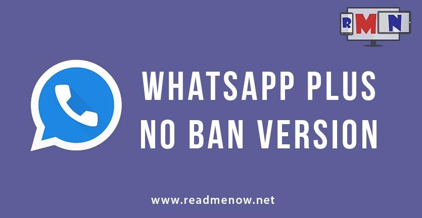 WhatsApp Plus - No Ban Version