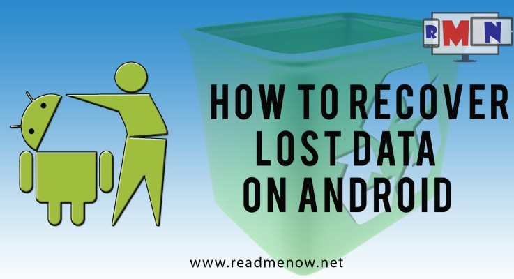 How To Recover Lost Data On Android.