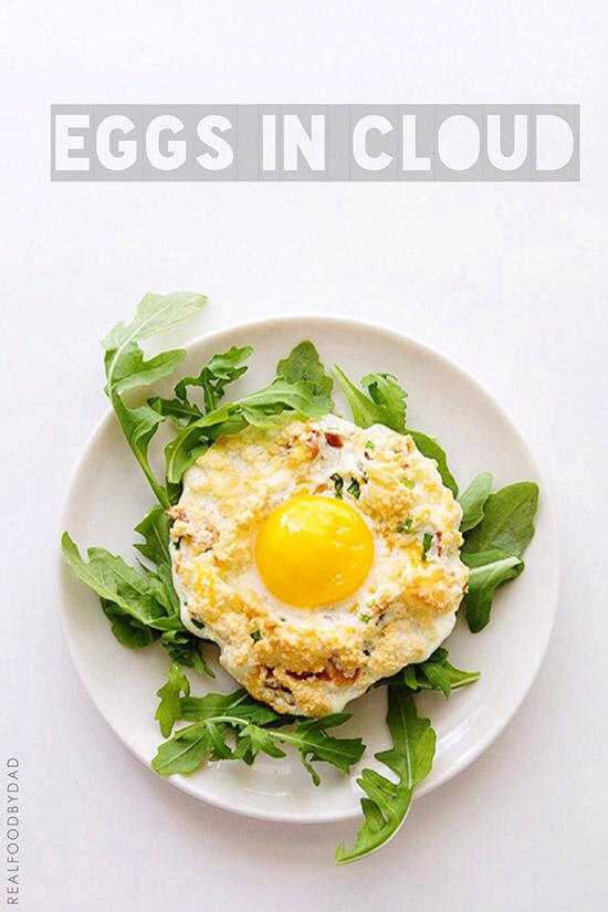 Eggs in Cloud va Real Food by Dad
