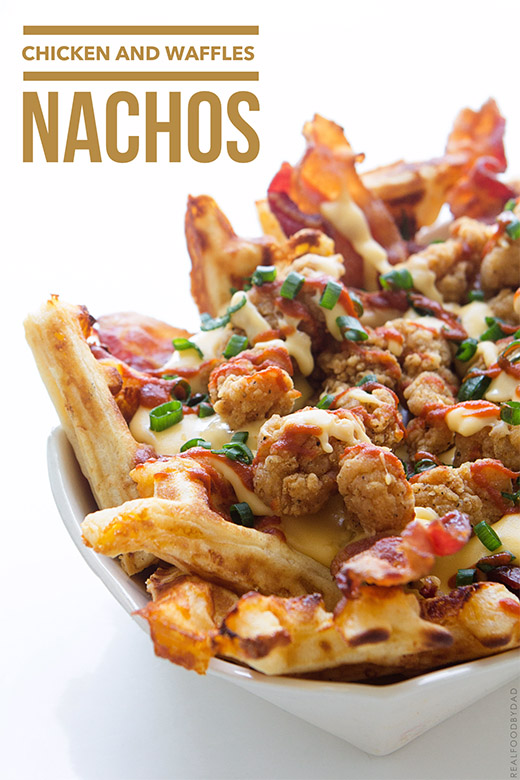 Chicken and Waffles Nacho | Real Food by Dad