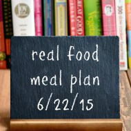 Real Food Meal Plan Week 70