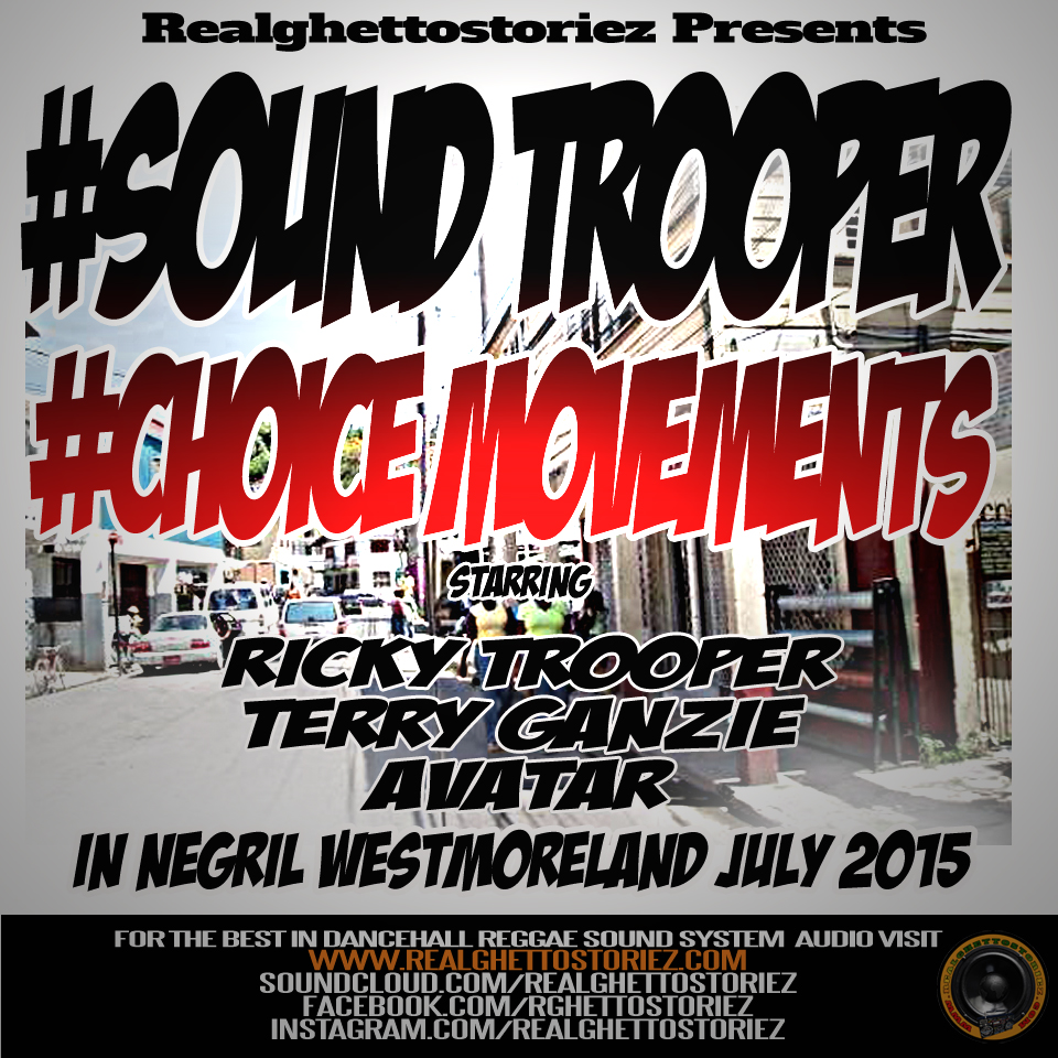 SOUND TROOPER VS CHOICE MOVEMENTS IN NEGRIL JULY 2015