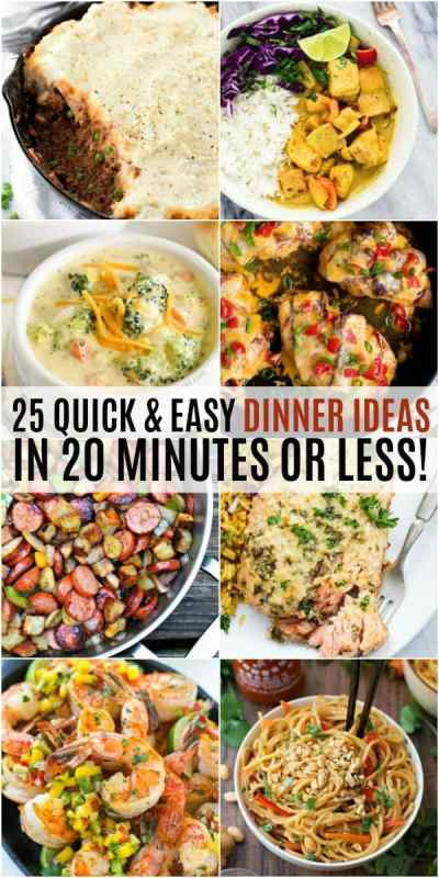 25 Quick and Easy Dinner Ideas in 20 Minutes or Less! ⋆ Real Housemoms