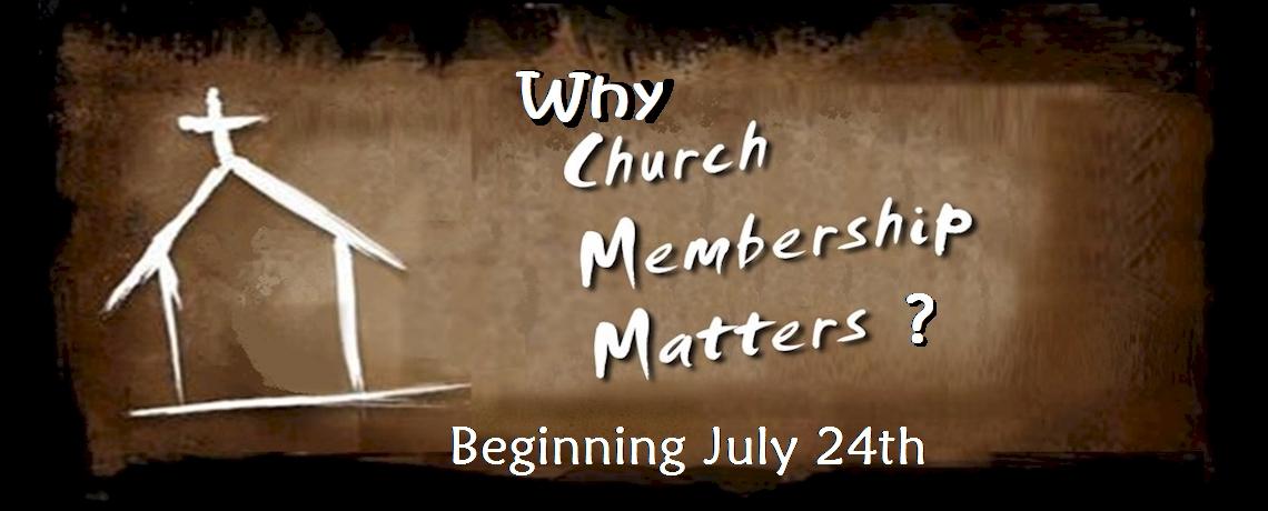 Why Church Membership Matters? | New Series