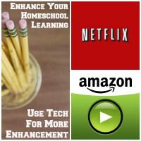Netflix and Amazon Instant Video Enhances Homeschooling