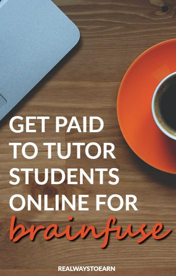 Work from home - Get paid to tutor students online for Brainfuse.