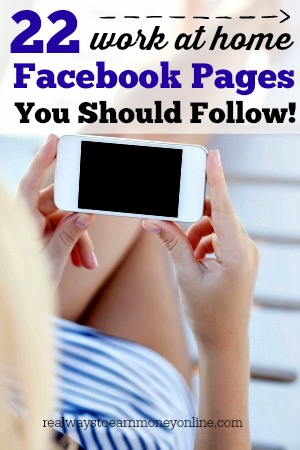 Here's a list of more than 22 quality work at home Facebook pages you can follow for legitimate, regularly updated work at home information.