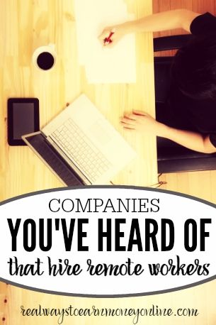 Here's a big list of companies you've probably heard of that hire people to work at home.