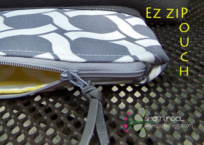 TUTORIAL ~ EZ Lined Zipper Pouch