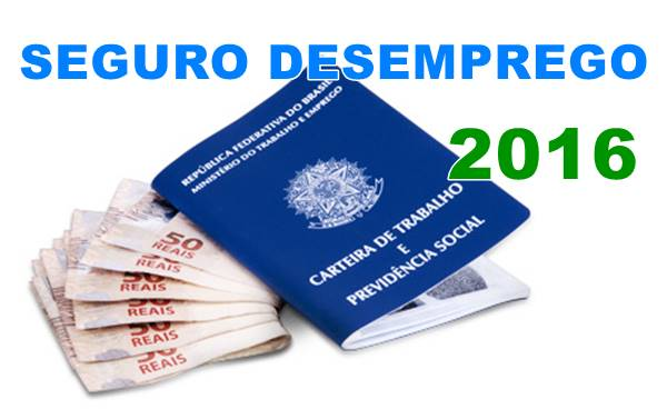 Seguro desemprego 2016, nova lei e tabela