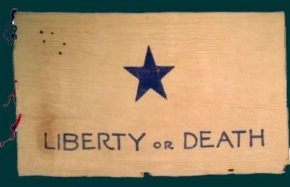 Republic of Texas Give me liberty of give me death